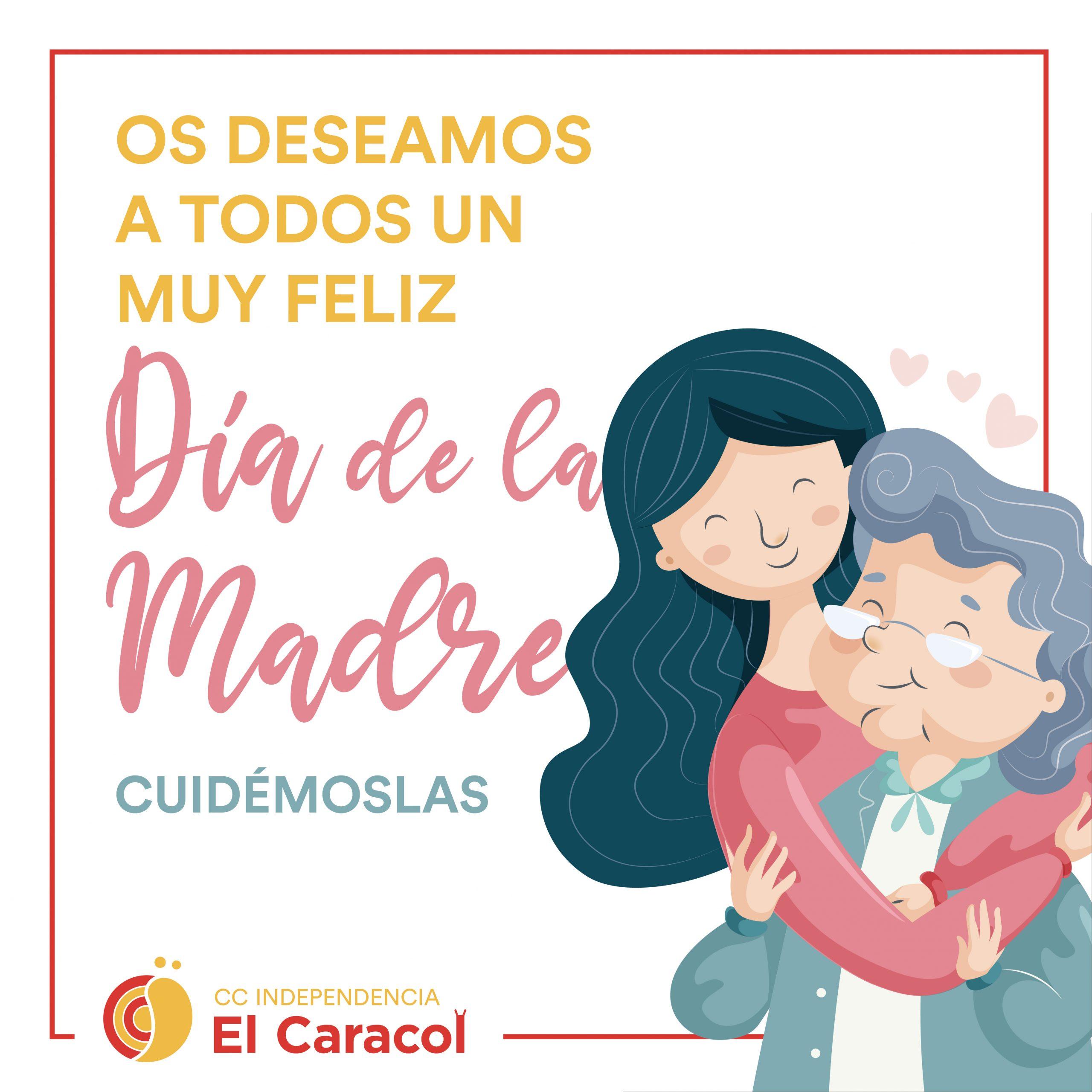 ¡Feliz Día de la Madre 2021!